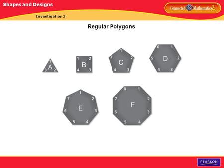 Investigation 3 Regular Polygons Shapes and Designs.