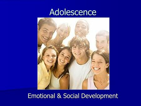 Emotional & Social Development Adolescence. Erikson's Psychosocial Theory of Personality Development 0-18mo 18m-3y 3-6 6-12 12-21 21-30 30-65 65+ Most.