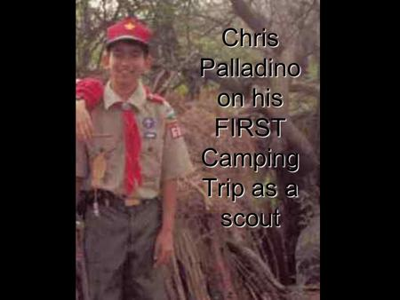 Chris Palladino on his FIRST Camping Trip as a scout.
