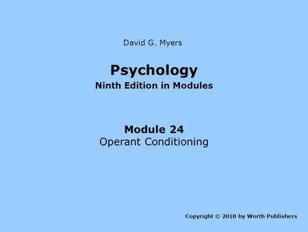 psychology 9th edition david g myer Psychology, a full-length psychology 12th edition about the book instructor resources student resources student purchase options psychology 11th edition about the book instructor resources student resources student purchase options copyright 2007, david g myers.