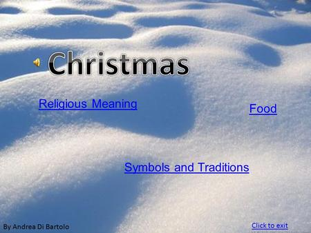 By Andrea Di Bartolo Religious Meaning Symbols and Traditions Food Click to exit.