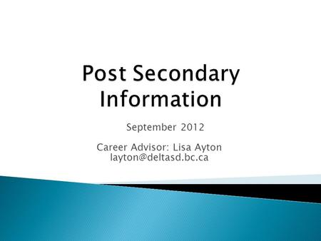 September 2012 Career Advisor: Lisa Ayton