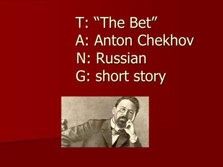 The moral lessons in Anton Chekhov's short story
