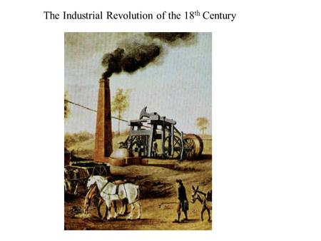 "The Industrial Revolution of the 18 th Century. calico or ""calicut"""