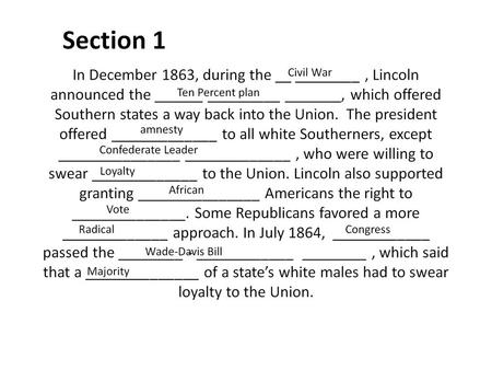 Chapter 17 Section 4 Change in the South pgs. 513-520 By 1876 Reconstruction began to decline due to old ______________ _______________.