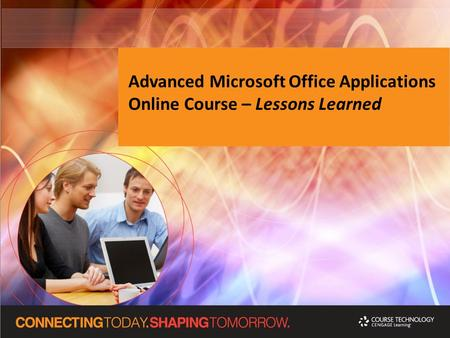 Advanced Microsoft Office Applications Online Course – Lessons Learned.