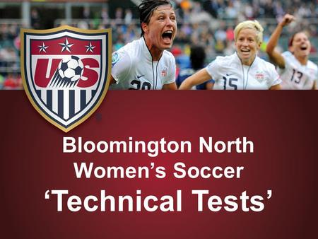 Bloomington North Women's Soccer 'Technical Tests'