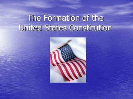 The Formation of the United States Constitution. Is this a rising or a setting sun?