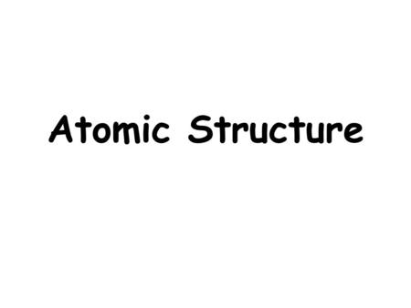 Atomic Structure. 1. Democritus: Around 300 BC, a Greek philosopher, Democritus stated that everything is made up of tiny, invisible particles He said.