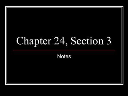 Chapter 24, Section 3 Notes. Recession When the economy turns downward and is not doing well.