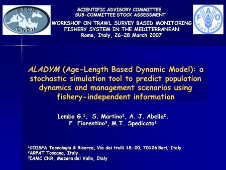 ALADYM (Age-Length Based Dynamic Model): a stochastic simulation tool to predict population dynamics and management scenarios using fishery-independent.