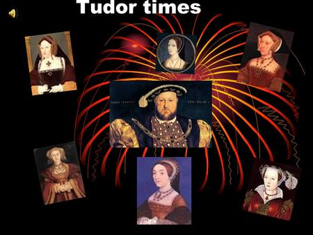 Tudor times Catherine of Aragon Catherine of Aragon was Henry viii 1st wife.Henry wanted a wife who could give Henry a son to rule after him. However,