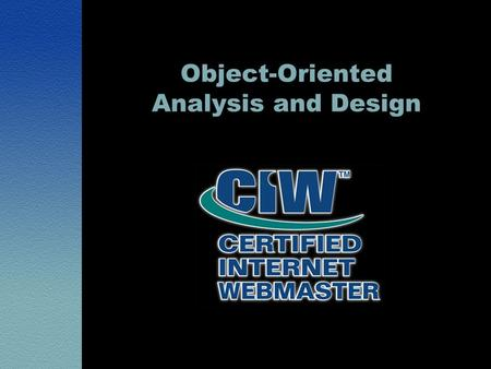 Object-Oriented Analysis and Design. Lesson 1: Introduction to Software Engineering.