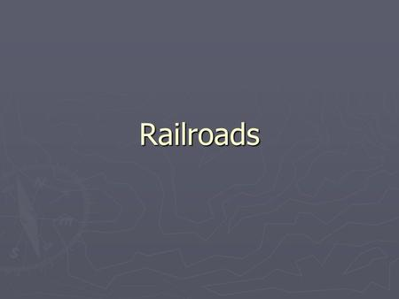 Railroads. Railroads Span the U.S. ► Built from East (Union Pacific) and West (Central Pacific) ► Meet at Promontory, Utah – May 10, 1869 ► Leland Stanford.