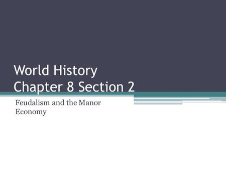 World History Chapter 8 Section 2