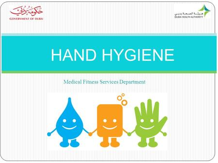 HAND HYGIENE Medical Fitness Services Department.