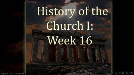 History of the Church I: Week 16. Gothic Cathedrals  The Gothic Churches built in the Middle Ages were built to illustrate two ideas:  First – the tall.