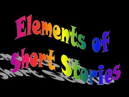 What is a Short Story? A short story is a relatively brief fictional narrative or story written without using any rhymes of rhythms. The short story has.