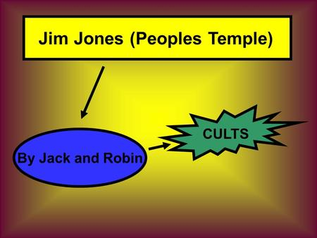 Jim Jones (Peoples Temple) By Jack and Robin CULTS.