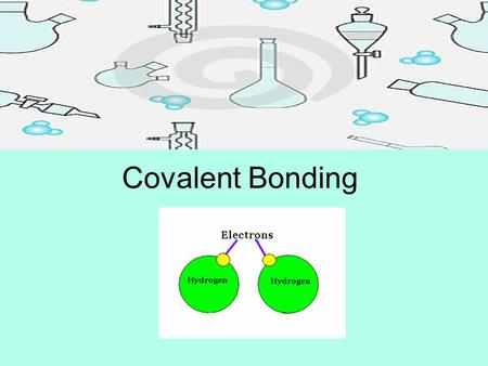 Covalent Bonding. Recall that in ionic bonds… Two atoms, one a metal and the other a nonmetal form due to an attraction between oppositely charged ions.