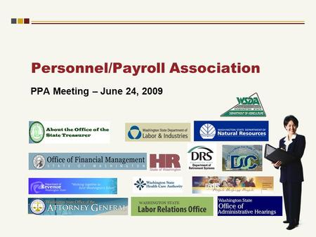 Personnel/Payroll Association PPA Meeting – June 24, 2009 1.
