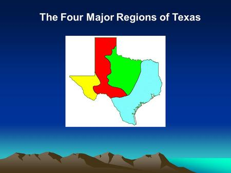 The Four Major Regions of Texas. Central Plains Region.