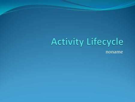 Noname. Conceptual Parts States of Activities Active Pause Stop Inactive.