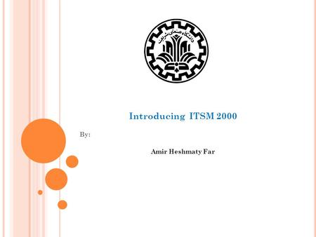 Introducing ITSM 2000 By: Amir Heshmaty Far. S EVERAL FUNCTION IN ITSM to analyze and display the properties of time series data to compute and display.