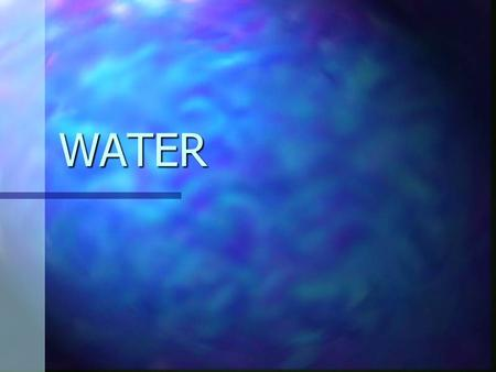 WATER. Just some facts 70% of the Earth is covered in water 70% of the Earth is covered in water Oceans hold 97% of the Earth's water Oceans hold 97%