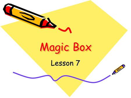 Magic Box Lesson 7. 1.Emma becomes so rich that she doesn ' t have to work. 2.Lesley ' s English is so good that we think he is an American. 3.My professor.