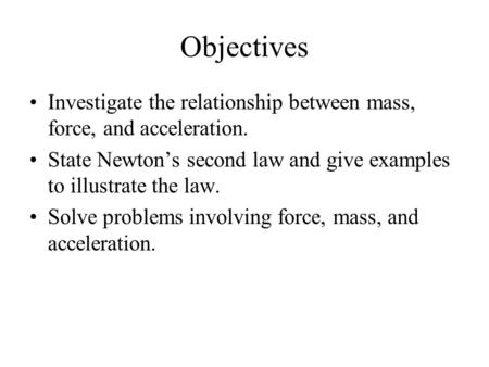 relationship of mass force weight and acceleration