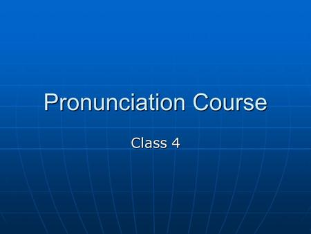 Pronunciation Course Class 4. Listening exercise – p.60 Wife's (/s/)legs (/z/) sister's (/z/) Those(/z/)places (/ Iz/ )gets (/s/) Pedicures(/z/)separators(/z/)
