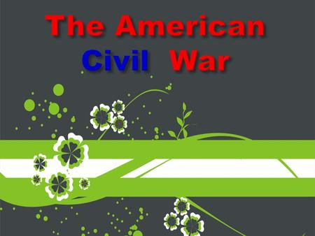 The Civil War was a war between the States of America The war occurred between 1861 and 1864.
