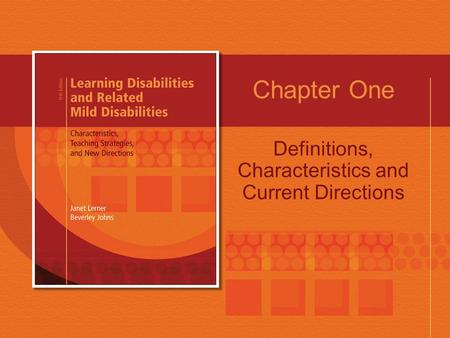 Chapter One Definitions, Characteristics and Current Directions.