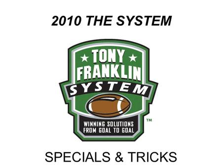 "2010 THE SYSTEM SPECIALS & TRICKS. ""TRICK GAME"" THE MIDDLE TENNESSEE ""TRICK GAME"""