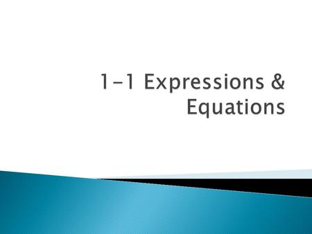  Here are a few review concepts before we start solving equations!
