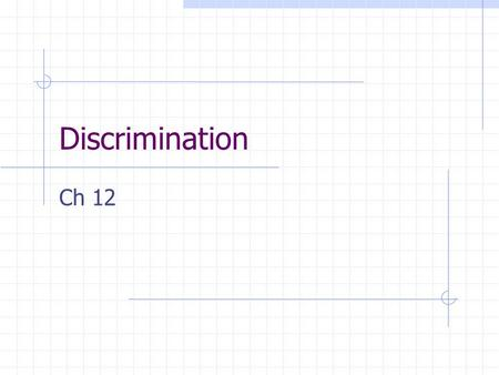 Discrimination Ch 12. TODAY DISCRIMINATION TRAINING STIMULUS CONTROL DIFFERENCE BETWEEN DIFFERENTIAL REINFORCEMENT AND DISCRIMINATION TRAINING PROCEDURES.