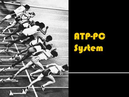  In high intensity exercise longer than 2 seconds ATP is resynthesized using PC (stored in muscles) CP High energy bond PC stores are limited so ATP.
