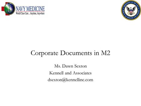 Corporate Documents in M2 Ms. Dawn Sexton Kennell and Associates