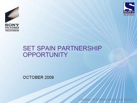 1 SET SPAIN PARTNERSHIP OPPORTUNITY OCTOBER 2009.