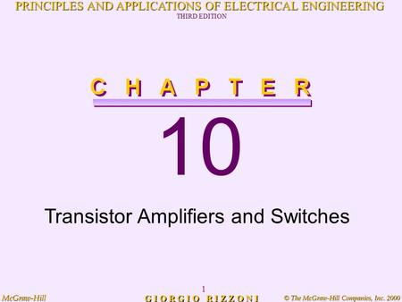 © The McGraw-Hill Companies, Inc. 2000 McGraw-Hill 1 PRINCIPLES AND APPLICATIONS OF ELECTRICAL ENGINEERING THIRD EDITION G I O R G I O R I Z Z O N I 10.