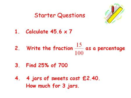 Starter Questions Starter Questions. Learning Intention Explain how to calculate price +VAT. 2 VAT - 17.5%