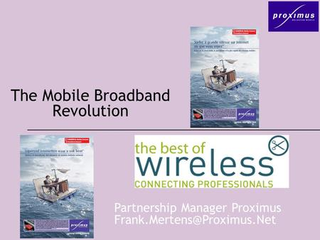 The Mobile Broadband Revolution Partnership Manager Proximus