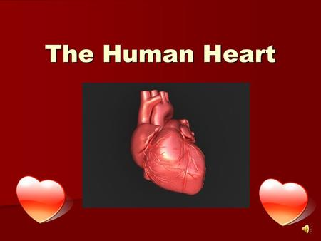 The Human Heart. Diagram of the Heart Chambers of the heart The heart has four chambers or parts. These are called: The heart has four chambers or parts.
