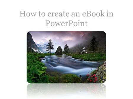 How to create an eBook in PowerPoint. Video.