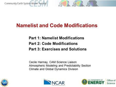 Namelist and Code Modifications