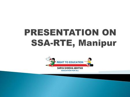 `.  SSA-RTE Objectives  At a glance  Outcome Indicators  RTE Preparedness  School mapping exercise  Physical Achievement  Financial Achievement.