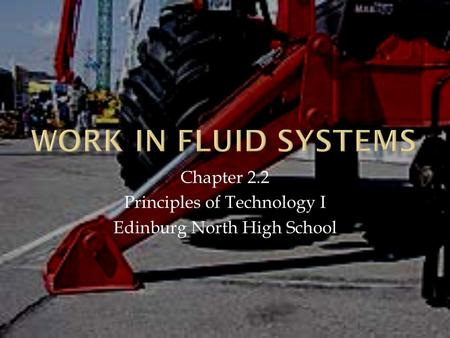 Chapter 2.2 Principles of Technology I Edinburg North High School.