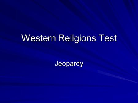 Western Religions Test Jeopardy. What is the Jewish Symbol.