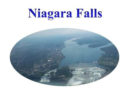 Niagara Falls - Location The Niagara Falls is on the border between Canada and the USA. The falls are partly in Canada and partly in the USA and they.